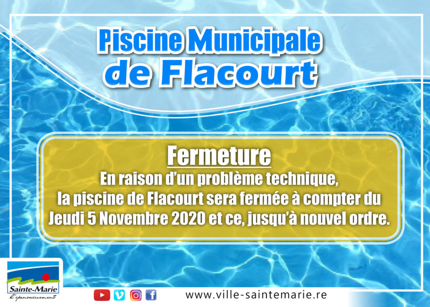 Fermeture de la piscine Municipale de Flacourt